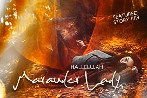 Hallelujah by Marauder Lady